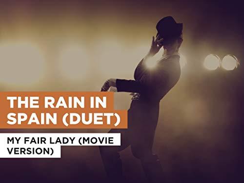 The Rain In Spain (Duet) al estilo de My Fair Lady (Movie Version)