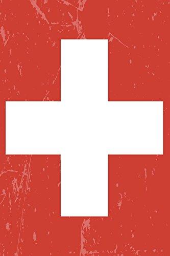 Switzerland Flag Journal: Switzerland Travel Diary, Switzerland Souvenir Book, lined Journal to write in