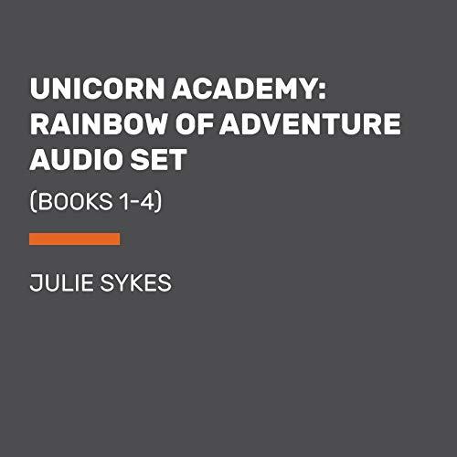 Unicorn Academy: Rainbow of Adventure Audio Set Audiobook By Julie Sykes cover art