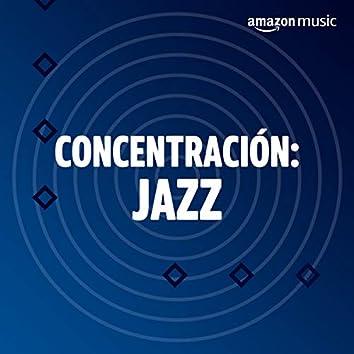 Concentración: Jazz