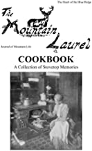 The Mountain Laurel Cookbook: A Collection of Stovetop Memories
