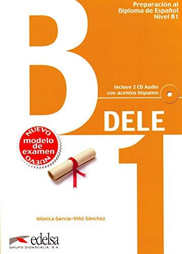DELE - Aktuelle Ausgabe: DELE B1. Übungsbuch mit Audio-CDs: Libro + CD - B1 [Lingua spagnola]