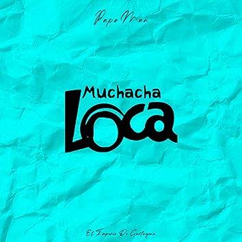 Muchacha Loca