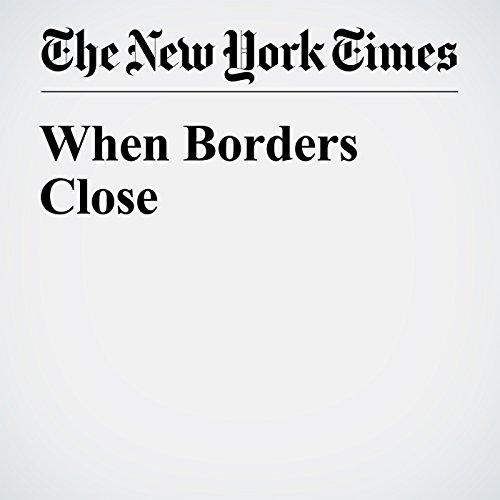 When Borders Close audiobook cover art