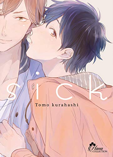 Sick - Livre (Manga) - Yaoi - Hana Collection
