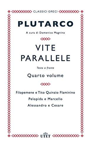 Vite parallele. Testo greco a fronte (Vol. 4)