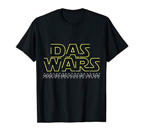 Das Wars Schulabschluss 2020 2021 Abschlussklasse Abitur T-Shirt