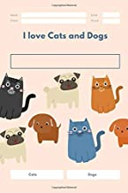 I love Cats and Dogs: notebook journal,dog,blank,lined,journal,writing book,inspirational quote,lined spiral 6x9 Blank 120 P,large, ruled,Glossy ... Ideas Taking Notes,gift for men& women& kids