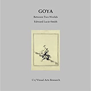 Goya: Between Two Worlds cover art