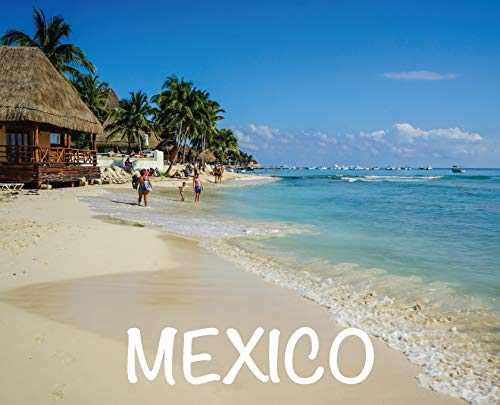 Mexico: Photography Book (2) (Wanderlust)
