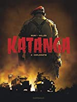 Katanga, Tome 2 - Diplomatie de Sylvain Vallée