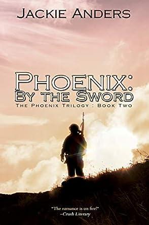 Phoenix: By the Sword