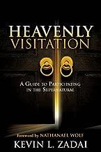 heavenly visitation kevin zadai