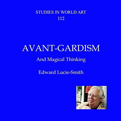 Avant-Gardism and Magical Thinking cover art