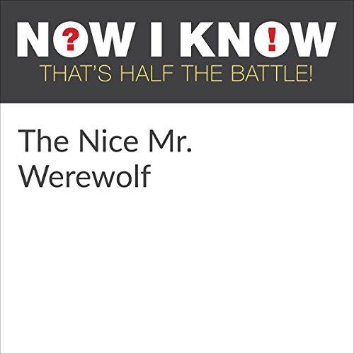 The Nice Mr  Werewolf