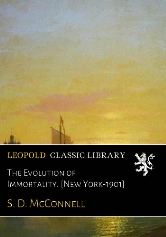 防水しばしば抵抗The Evolution of Immortality. [New York-1901]
