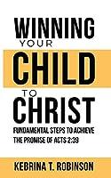 Winning Your Child To Christ