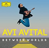 Between Worlds by Avi Avital (2014-01-14)