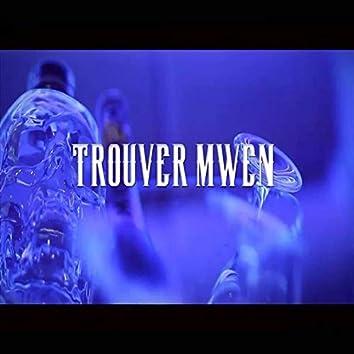 Trouver Mwen
