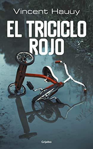 El triciclo rojo (Novela de intriga)