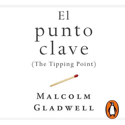 El punto clave [The Tipping Point] cover art
