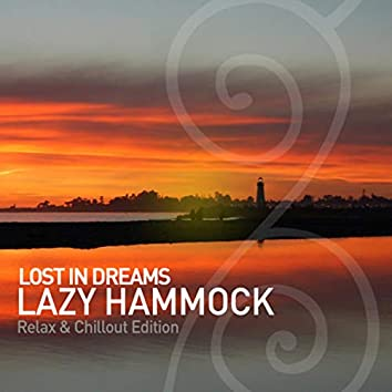 Lost in Dreams - Relax & Chillout Edition
