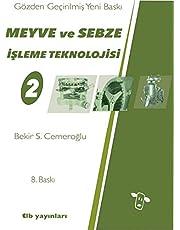 Meyve ve Sebze Teknolojileri 2 [paperback] Bekir S. Cemeroğlu and tlb yayınları