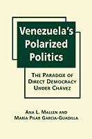 Venezuela's Polarized Politics: The Paradox of Direct Democracy Under Chavez