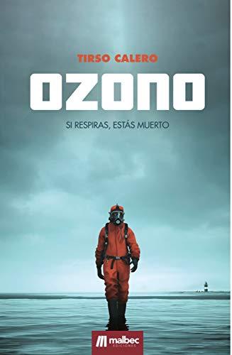 Ozono: un thriller apocalíptico y de ciencia-ficción en España