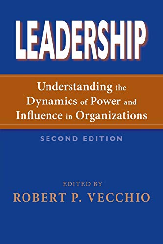 Leadership: Understanding the Dynamics of Power and...