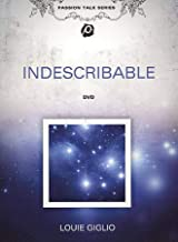 Indescribable (Passion Talk Series) Louie Giglio