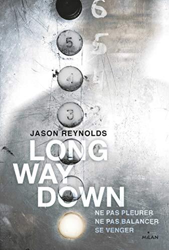 Amazon.com: Long way down (Littérature ado) (French Edition) eBook:  Reynolds, Jason, Sané, Insa: Kindle Store