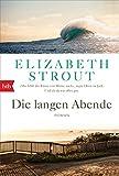 Elizabeth Strout: Die langen Abende