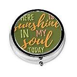 Astuccio per pillole rotondo con 3 scomparti C'è sole in My Soul oggi che segna ispirazione