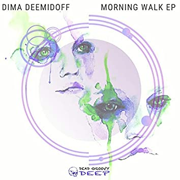 Morning Walk EP
