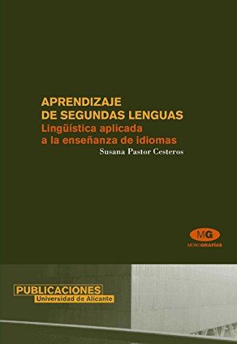Aprendizaje de segundas lenguas: Lingüística aplicada a la enseñanza de idiomas (Monografías)