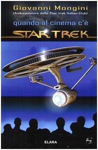 Quando al cinema c'è Star Trek (Fantascienza saggi)