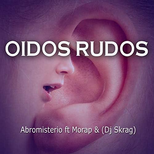 Abromisterio feat. Morap & DJ Skrag