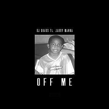 Off Me (feat. Jarry Manna)