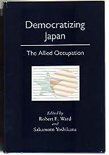 Democratizing Japan: The Allied Occupation