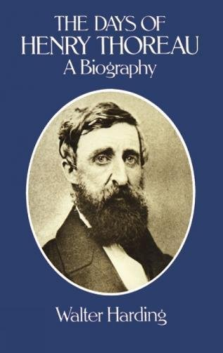 The Days of Henry Thoreau: A Biography