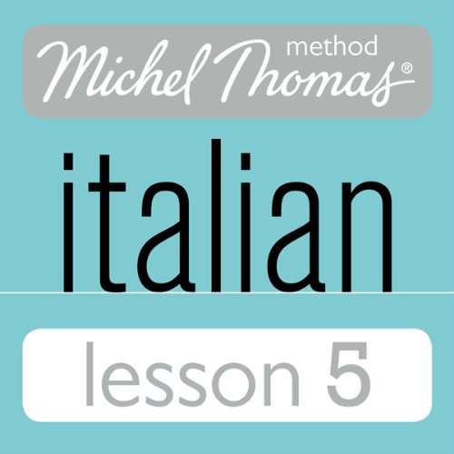Michel Thomas Beginner Italian Lesson 5 audiobook cover art