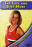 Tap Less & Step More With Deirdre Morris [DVD] [Import]