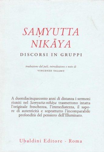 Samyutta Nikaya. Discorsi in gruppi