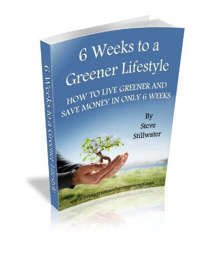 6 Weeks To A Greener Lifestyle