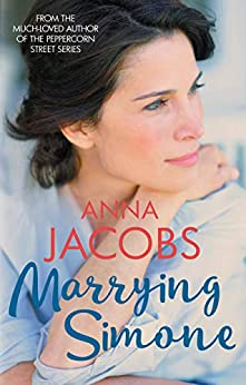 Marrying Simone: The heartwarming story of moving on (Penny Lake Book 3) by [Anna Jacobs]