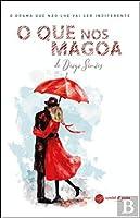 O Que nos Magoa (Portuguese Edition)