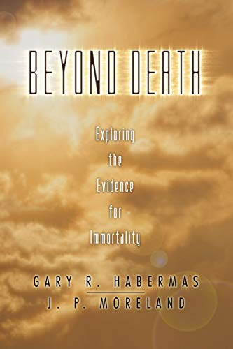 Image of Beyond Death: Exploring the Evidence for Immortality