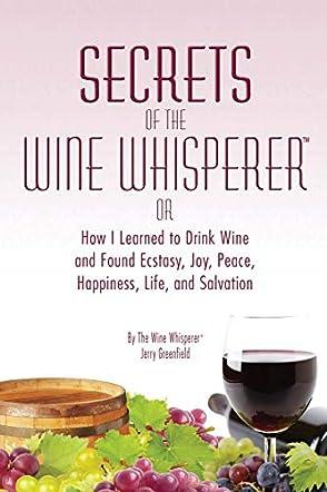 Secrets of the Wine Whisperer