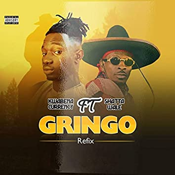 Gringo (feat. Shatta Wale) [Refix]